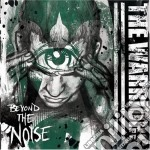 Beyond the noise cd musicale di Warriors