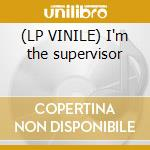 (LP VINILE) I'm the supervisor lp vinile di Mushroom Infected