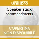 Speaker stack commandments cd musicale