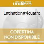 Latination#4cuatro cd musicale