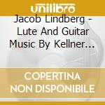 Baroque music for lute cd musicale di Jakob Lindberg