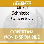 Schnittke - Concerto Grosso I For 2 Violins cd musicale