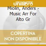 Alto guitar-anders miolin cd musicale