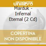 INFERNAL ETERNAL cd musicale di MARDUK