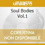 SOUL BODIES VOL.1 cd musicale di DRAKE / TSAHAR