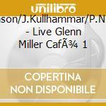 Live glenn miller cafe 1 cd musicale