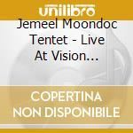 LIVE AT VISION FESTIVAL cd musicale di TENTET JEMEEL MONDOC