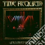 Requiem Time - Unleashed In Japan cd musicale di TIME REQUIEM
