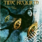 Time Requiem - Inner Circle Of Reality cd musicale di TIME REQUIEM