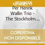 THE STOCKHOLM TAPES cd musicale di WALLIN PER HENRIK