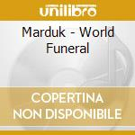 WORLD FUNERAL-Ltd.Ed.+DVD cd musicale di MARDUK