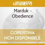 OBEDIENCE+BONUS TRACKS cd musicale di MARDUK