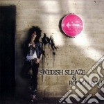 SWEDISH SLEAZE & ROCK N ROLL              cd musicale di Artisti Vari