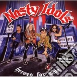 Nasty Idols - Heroes For Sale cd musicale di Idols Nasty