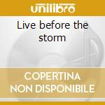Live before the storm cd musicale di Wheel High