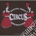 Dexter Jones Circus Orchestra - Side By Side cd musicale di Dexter jones circus