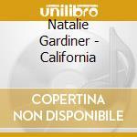 CALIFORNIA cd musicale di GARDINER NATALIE