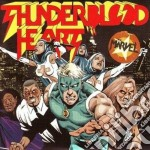 Marvel - Thunderblood Heart cd musicale di MARVEL