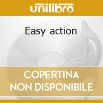 Easy action cd musicale di Action Easy