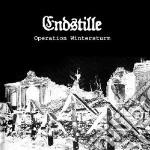 CD - ENDSTILLE - OPERATION WINTERSTURM cd musicale di ENDSTILLE