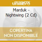 NIGHTWING-REMASTERED cd musicale di MARDUK