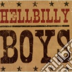 Hellbilly Boys - Hellbilly Boys cd musicale di Boys Hellbilly