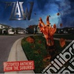 DISTORTED ANTHEMS FROM THE SUBURBS        cd musicale di The Law