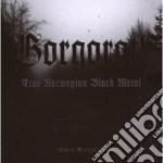 TRUE NORVEGIAN BLACK METAL cd musicale di GORGOROTH