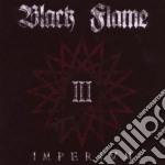 Black Flame - Imperivm cd musicale di BLACK FLAME