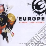 Europe - Almost Unplugged cd musicale di EUROPE