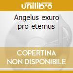 Angelus exuro pro eternus cd musicale di Funeral Dark