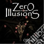 Zero Illusions - Oblivion cd musicale di Illusions Zero