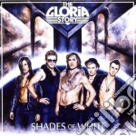 Gloria Story - Shades Of White cd musicale di The Gloria story