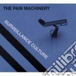 Surveillance culture cd musicale di The Pain machinery