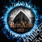 Reinxeed - 1912 cd musicale di Reinxeed