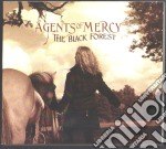 The black forest cd musicale di Agents of mercy