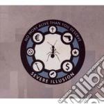 Severe Illusion - No More Alive Than You Deserve cd musicale di Illusion Severe