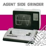 Agent Side Grinder - Hardware cd musicale di Agent side grinder