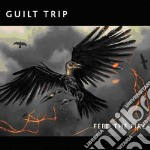 Feed the fire cd musicale di Trip Guilt