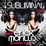 Subliminal 2012 (2cd) cd musicale di Erik Morillo