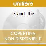 Island, the cd musicale