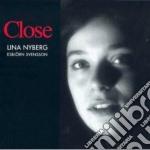 Nyberg / Svensson - Close cd musicale di Svensson e Nyberg l
