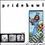 Pridebowl - Where You Put Your Trust cd musicale di PRIDEBOWL
