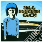 ALL SYSTEMS GO! cd musicale di ALL SYSTEMS GO!