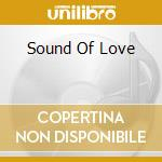 SOUND OF LOVE cd musicale di JONES DANKO