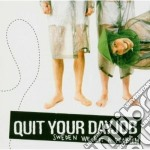Quit Your Dayjob - Sweden We Got A Problem cd musicale di QUIT YOUR DAYJOB