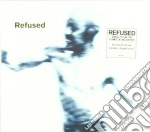 Refused - Songs To Fan The Flames cd musicale di REFUSED