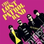 Lost Patrol Band - Automatic cd musicale di LOST PATROL BAND