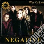 Negative - War Of Love cd musicale di NEGATIVE