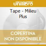 Milieu plus cd musicale di Tape